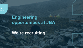 Engineering opportunities at JBA - we're recruiting