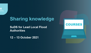 SuDS for Lead Local Flood Authorities training course