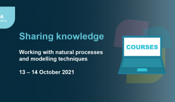 Working with natural processes and modelling techniques training course